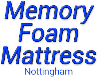 Memory Foam Mattress Nottingham - Home - Cheapest Memory Foam Mattresses Sherwood